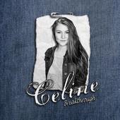 Celine Breakthrough