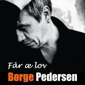 Børge Pedersen - Får æ lov