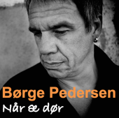 Børge Pedersen - Når æ dør